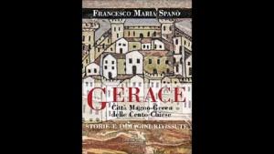 Presentazione del volume GERACE. CITTÀ MAGNO-GRECA DELLE CENTO CHIESE. Gangemi editore @ Gerace